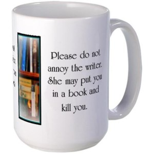do_not_annoy_the_writer_female_writer_mugs