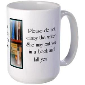 do_not_annoy_the_writer_female_writer_mugs