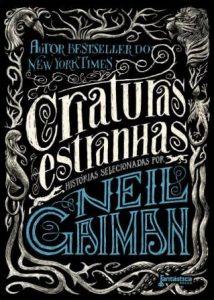 Resenha-Criaturas-Estranhas-Neil-Gaiman-Livro-Capa-214x300
