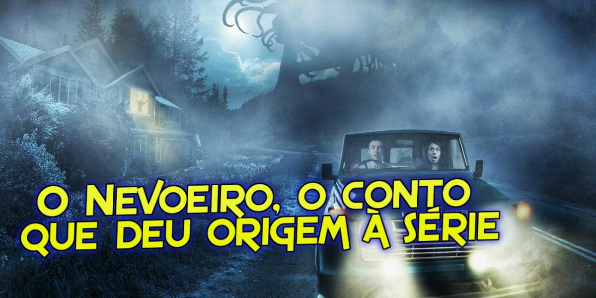 O Nevoeiro, o conto de Stephen King que deu origem à série